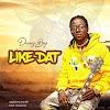 Danny Boy – Like Dat