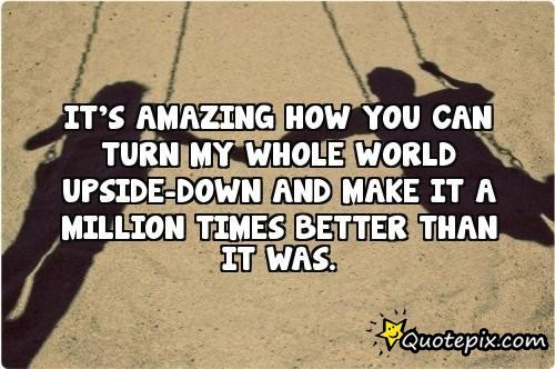 Quotes About Upside Down 208 Quotes