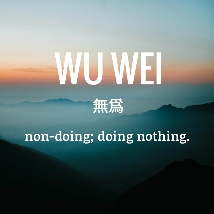 Wu Wei The Art Of Non Doing