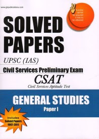 Buy UPSC (IAS) Civil Services Preliminary Examination: CSAT Civil Services Aptitude Test General Studies Papers -1 With Solved Papers (1997 -2011): Book