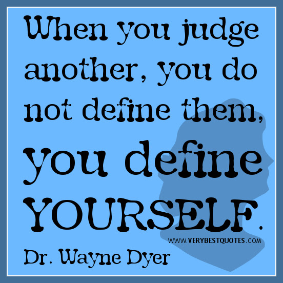 Quotes About Judging 442 Quotes