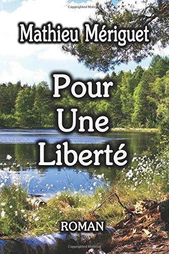 http://entournantlespages.blogspot.fr/2015/01/pour-une-liberte-mathieu-meriguet.html