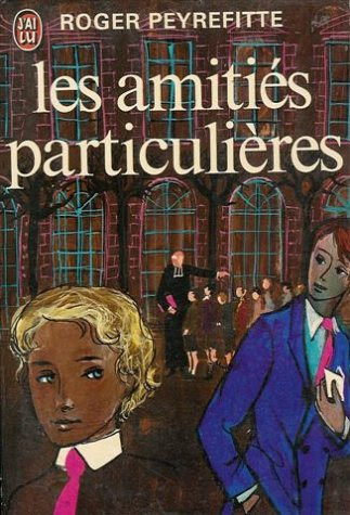 Special Friendships - Roger Peyrefitte