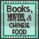 Books, Movies, and Chinese Food