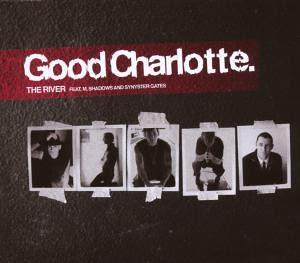Good Charlotte - The River