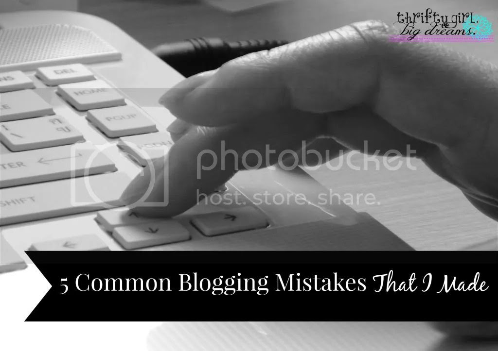 5 Common Blogging Mistakes That I Made
