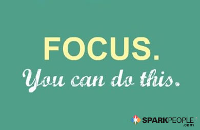 Focus You Can Do This Sparkpeople
