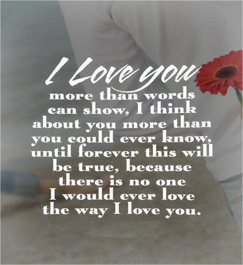 I Love You More Than Words Can Show Pictures Photos And Images For