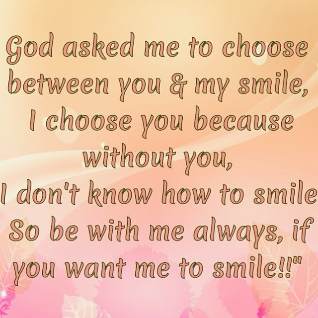 Be With Me Always If You Want Me To Smile Pictures Photos And