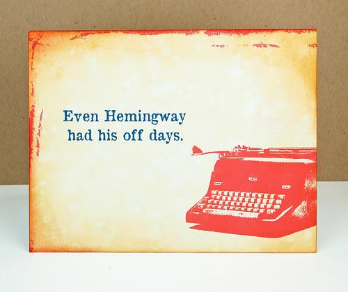 Even Hemingway...