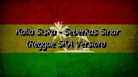 nike ardila seberkas sinar cover kalia siska reggae