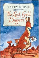 The Last Gold Diggers by Harry Horse: Book Cover