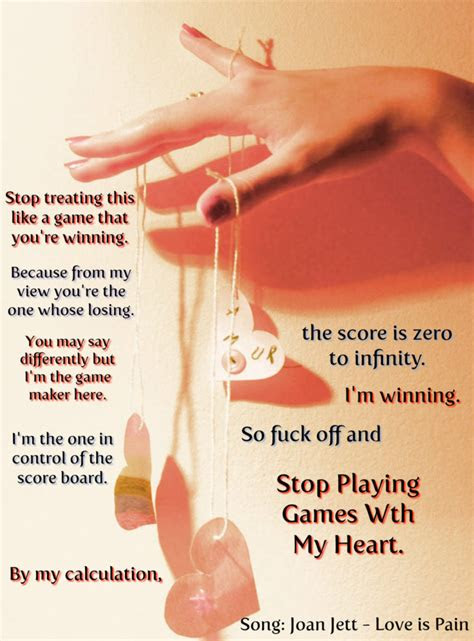 Keep Playing Games With My Heart Quotes