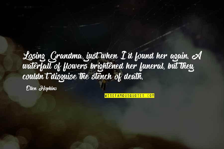 Losing Your Grandma To Death Quotes Top 13 Famous Quotes About