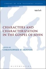 Media of Characters and Characterization in the Gospel of John
