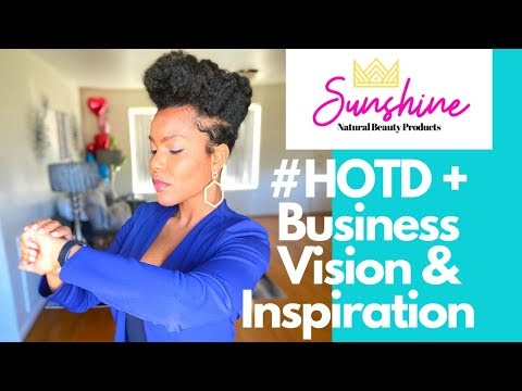 Thirsty Thursday: My Expanded Vision & Inspiration For Queen Sunshine Naturals