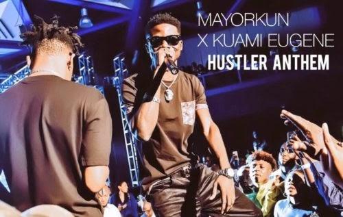 [MUSIC] Kuami Eugene x Mayorkun – Hustlers Anthem