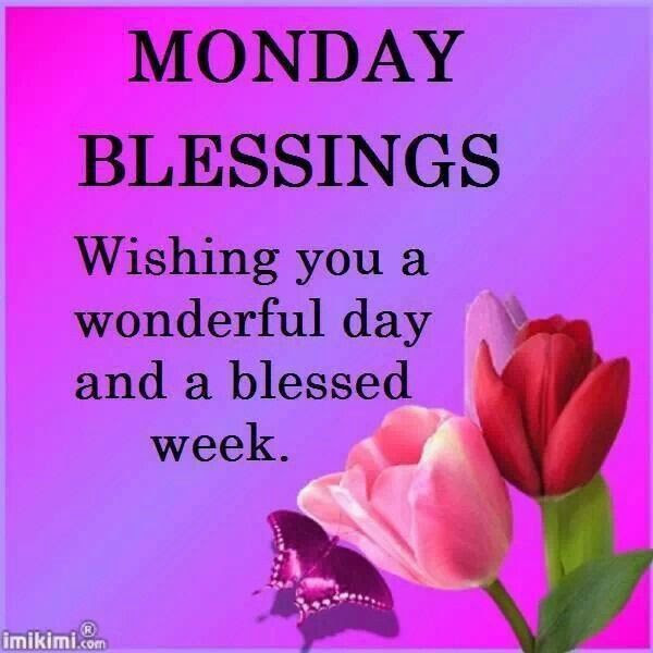 Wishing You A Wonderful Day And A Blessed Week Pictures Photos And