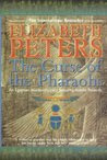 The Curse of the Pharaohs (An Amelia Peabody Mystery, #2)