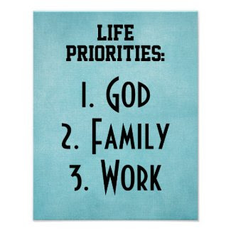 Life Priorities: God Family Work