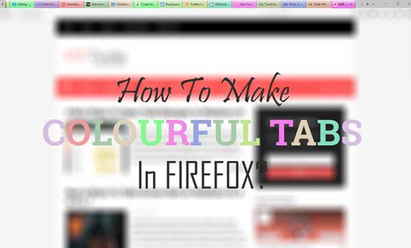 How To Make Tabs Colourful In Firefox
