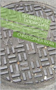 Go Bráth ('Til Doomsday) by Christopher Ryan