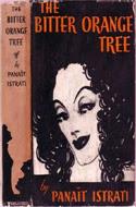 The Bitter Orange Tree by Istrati Panait
