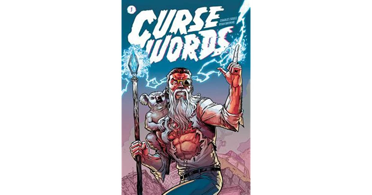 Curse Words Vol 1 By Charles Soule Reviews Discussion