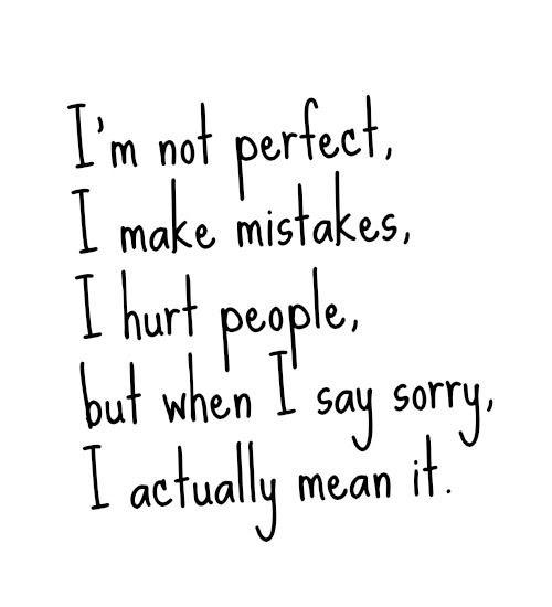 Say Im Sorry Not Perfect World Wwwpicsbudcom