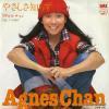 CHAN, AGNES - yasashisa shirazu