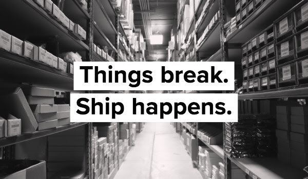 Image: Things break. Ship happens. Free shipping promotion.