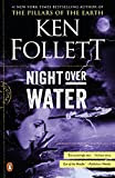Night Over Water, by Ken Follett