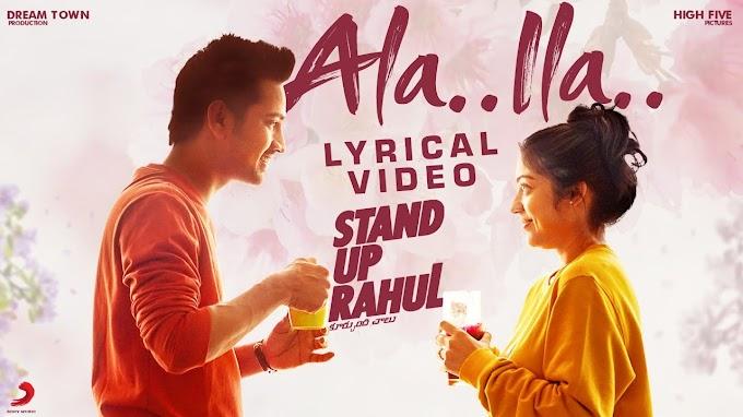 Ala Ila Anaalani Lyrics - Stand Up Rahul Lyrics in English and Telugu