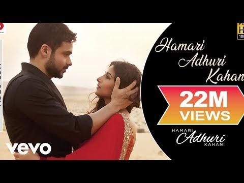 Hamari Adhuri Kahani(Title Song) - Arijit Singh Lyrics