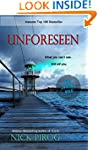 Unforeseen: (Tenth Anniversary Editio...