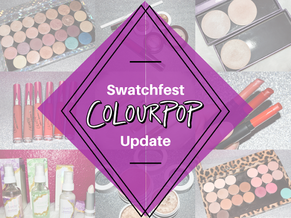 Colourpop Swatchfest Update  {Pressed Powder Shadows, Spring 2017, Concealers, Highlighters, Crystal Collection, Blotted Lips, and More!)