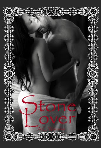 Stone Lover (Stone Passion #1) by A.C. Warneke