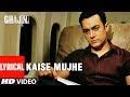Kaise Mujhe Lyrics   Ghajini - Aamir Khan, Asin, Benny Dayal, Shreya Ghosal, A.R. Rahman