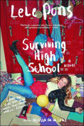 Title: Surviving High School: A Novel, Author: Lele Pons