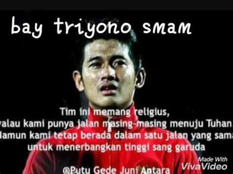 sepatah kata kata pemain timnas indonesia youtube