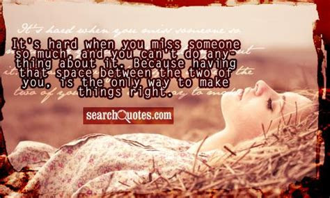 Missing Someone So Bad It Hurts Quotes