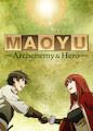 Maoyu: Archenemy & Hero - Season 1