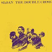 Sloan - The Double Cross