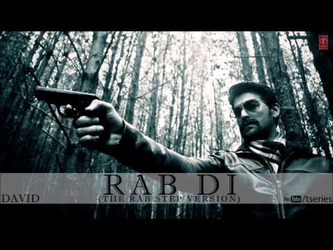 RAB DI (The Rab Step Version) FULL SONG DAVID