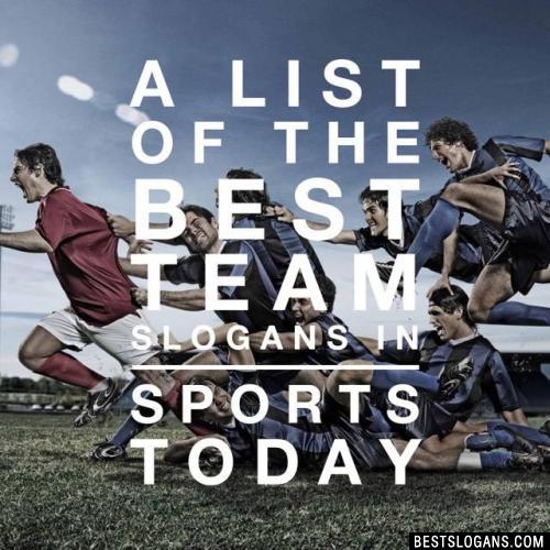 Top 100 Inspirational Sports Team Slogans Mottos Motivational
