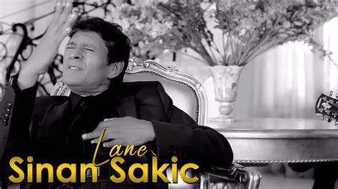 sinan sakic lane official video youtube