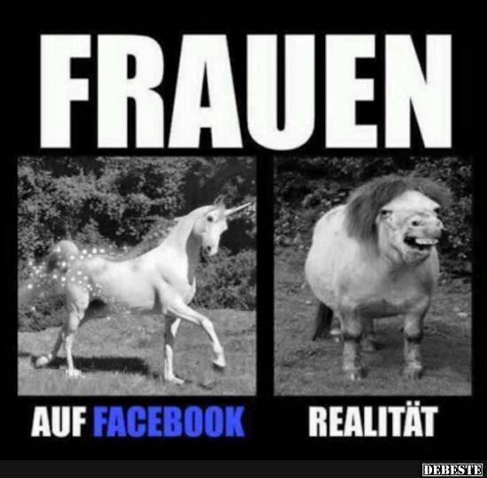 Frauen Facebook Realität Lustige Bilder Sprüche Witze Echt