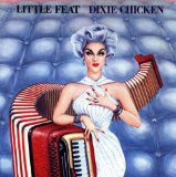 Dixie Chicken Lyrics Little Feat