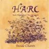 harc: inside chants