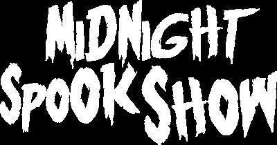 Midnight Spook Show